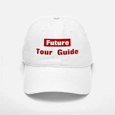 Future Tour Guide Baseball Baseball Cap