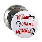 Say no to Drama, Obama, Chelsea's Mama 2.25