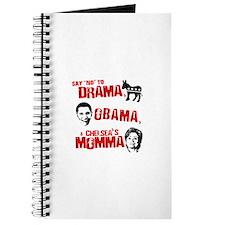 Say no to Drama, Obama, Chelsea's Mama Journal
