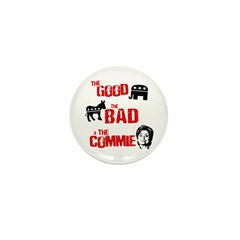 The Good, The Bad, and The Commie Mini Button (100