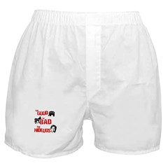 The good, the bad, and the hideous Boxer Shorts