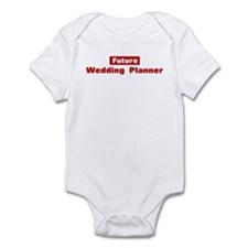 Future Wedding Planner Infant Bodysuit
