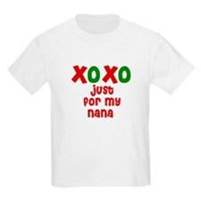 Kisses & Hugs for Nana T-Shirt