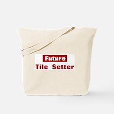 Future Tile Setter Tote Bag
