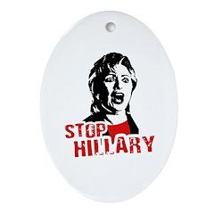 Stop Hillary / Anti-Hillary Oval Ornament