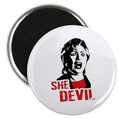 She Devil / Anti-Hillary Magnet