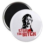 Stop the bitch / Anti-Hillary Magnet