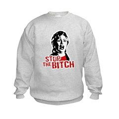 Stop the bitch / Anti-Hillary Sweatshirt
