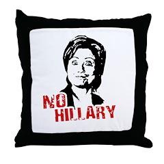 Anti-Hillary: No Hillary Throw Pillow