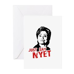 Anti-Hillary: Just say nyet Greeting Cards (Pk of