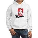 Anti-Hillary: Commie Mommy Hooded Sweatshirt
