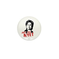 Anti-Hillary: Just say nyet Mini Button (10 pack)