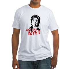 Anti-Hillary: Just say nyet Fitted T-Shirt