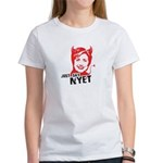 Just say nyet Women's T-Shirt