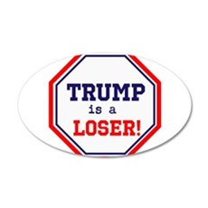 Trump is a loser Wall Decal