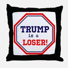 Trump is a loser Throw Pillow