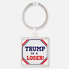 Trump is a loser Keychains