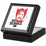 Anti-Hillary: She Scares Me Keepsake Box