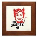 Anti-Hillary: She Scares Me Framed Tile