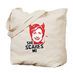 Anti-Hillary: She Scares Me Tote Bag