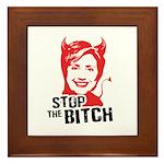 Stop the Bitch Framed Tile