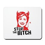 Stop the Bitch Mousepad