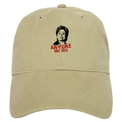 Anti-Hillary: Anyone but her Baseball Cap