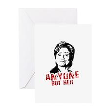 Anti-Hillary: Anyone but her Greeting Card