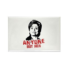 Anti-Hillary: Anyone but her Rectangle Magnet