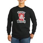 Queen Bitch Long Sleeve Dark T-Shirt