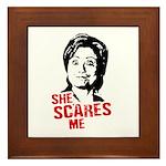 Anti-Hillary: She Scares Me Framed Tile