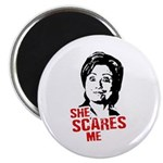 Anti-Hillary: She Scares Me Magnet