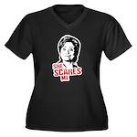 Anti-Hillary: She Scares Me Women's Plus Size V-Ne
