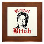 Royal Bitch / Anti-Hillary Framed Tile