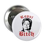 Royal Bitch / Anti-Hillary 2.25