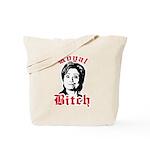 Royal Bitch / Anti-Hillary Tote Bag