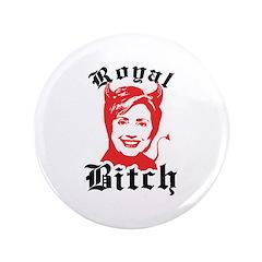 Anti-Hillary: Royal Bitch 3.5
