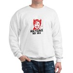 Anti-Hillary: Anyone but her Sweatshirt