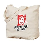 Anti-Hillary: Anyone but her Tote Bag