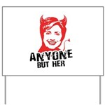 Anti-Hillary: Anyone but her Yard Sign