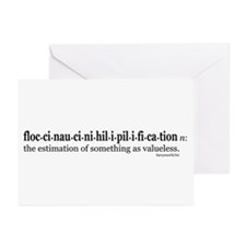Floccinaucinihilipilification Greeting Cards (Pk o