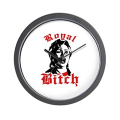 Royal Bitch Wall Clock