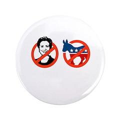 """Anti-Hillary & Anti-Ass 3.5"""" Button"""
