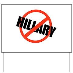 Anti Hillary Yard Sign