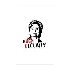 Anti-Hillary: Huck Fillary Posters