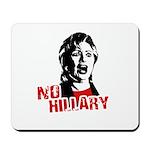 No Hillary / Anti-Hillary Mousepad