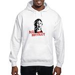 No Hillary / Anti-Hillary Hooded Sweatshirt