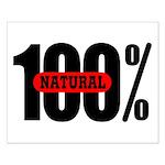 100 Percent Natural Small Poster