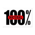 100 Percent Natural Mini Poster Print