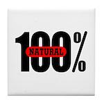100 Percent Natural Tile Coaster